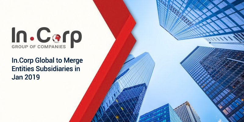 Singapore's leading corporate services provider In.Corp Global to merge entities subsidiaries in Jan 2019