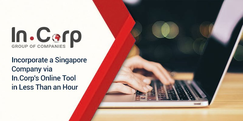 Incorporate a Singapore company via In.Corp's online tool in less than an hour