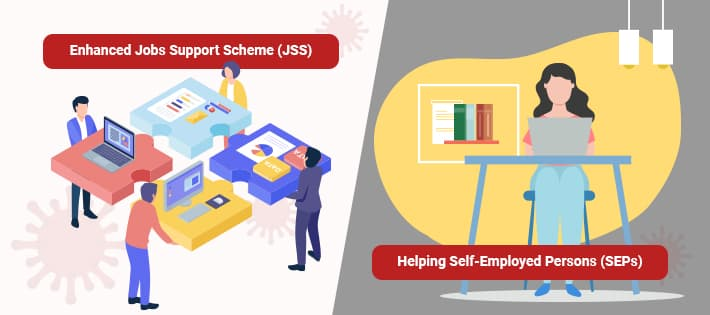 Enhanced Jobs Support Scheme (JSS) and Helping Self-Employed Persons (SEPs)