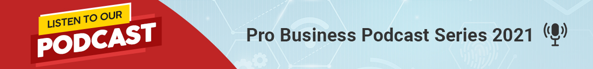 Banner Podcast Pro Business Podcast Series 2021