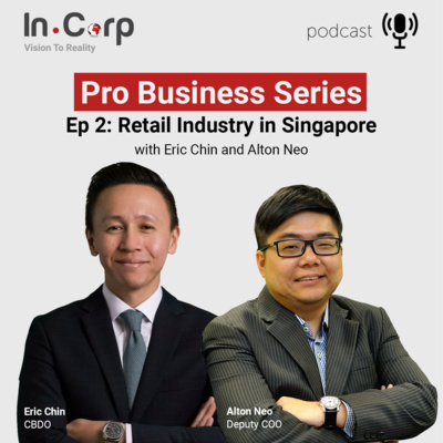 Episode 2: Retail Industry in Singapore