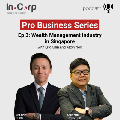 Episode 3: Fund/Wealth Management Industry in Singapore