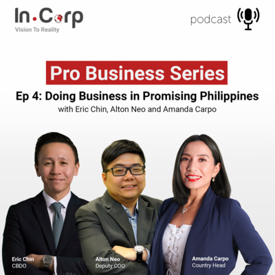 Episode 4: Doing Business in Promising Philippines