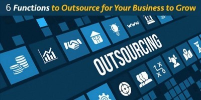6 Functions to Outsource for Your Business to Grow
