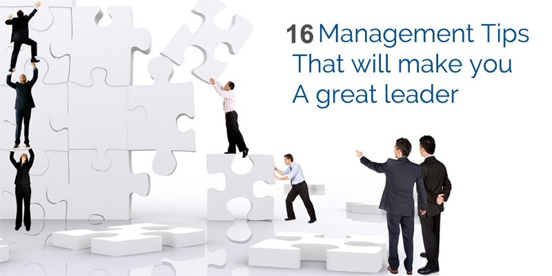 Management tips that will make you a great leader